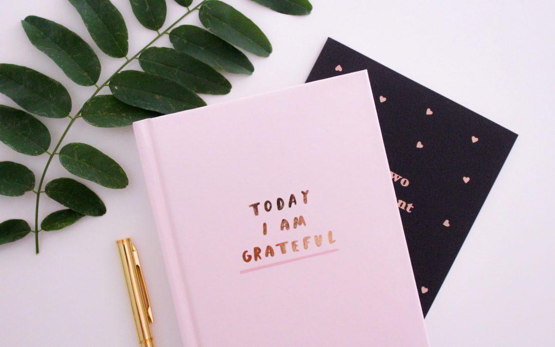 Practicing Gratitude: How to Start a Gratitude Journal