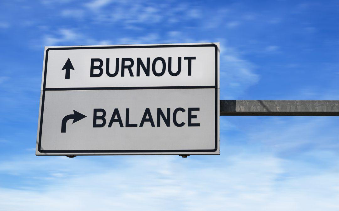 Recognizing and Managing Burnout